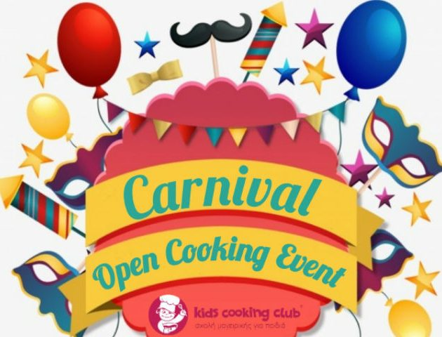 Carnival Open Cooking Event στο Kids Cooking club